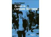 Coeur l'Affaire Villemin Mémoires d'Un Denis Robert