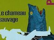 chameau sauvage Philippe Jaenada