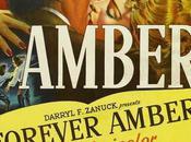 Ambre Forever Amber, Otto Preminger (1947)