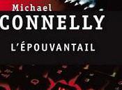 L'épouvantail Michael Connelly.