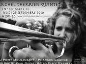Jeusi septembre 2010 Rachel Therrien Quintet