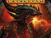World Warcraft Cataclysm Date officiel enfin