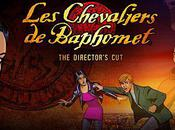 Chevaliers Baphomet Director's disponible!