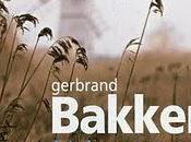Gerbrand Bakker Là-haut, tout calme