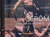 Jean-Léon Gérôme L'Histoire spectacle