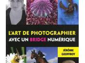 L'art photographier avec bridge numérique