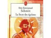 secte égoïstes, Eric-Emmanuel Schmitt