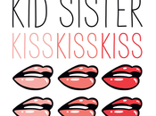 Sister 'Kiss Kiss Kiss'