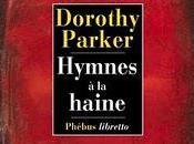Dorothy Parker Hymnes haine