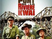 [blu-ray] Pont rivière Kwaï épopée plus qu'humaine
