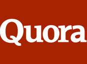 Quora nouveau Q&A; social