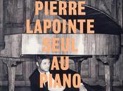 Pierre Lapointe seul piano