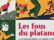 fous platane Jean-Louis Maunoury Julia Wauters