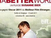 Better World...Meilleur film étranger......