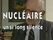 Nucléaire pourquoi long silence français