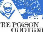 Notre poison quotidien film Marie Monique Robin, ARTE mars 20h40