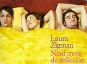 Neuf mois réflexion Laura Zigman