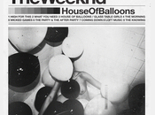 Weeknd House Balloons