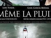 Même pluie, film d'Icíar Bollaín