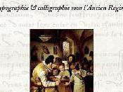 Caractères civilité. Typographie calligraphie sous l'Ancien Régime