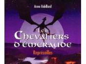 Chevaliers d'Émeraude Représailles (Tome