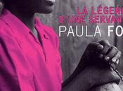 Paula Fox, légende d'une servante