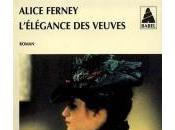 L'Elégance veuves Alice Ferney