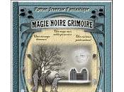 [Book Review vidéo Magie Noire Grimoire, Blanche Alliance