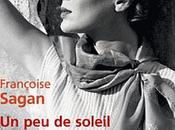"""soleil dans l'eau froide"""" Françoise Sagan"""