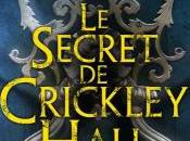 [Chronique] Secret Crickley Hall James Herbert