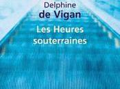 """""""Les Heures Souterraines"""", Delphine Vigan: deux solitudes"""