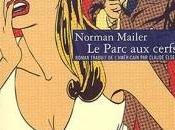 parc cerfs Norman Mailer