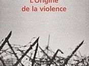 L'origine violence Fabrice Humbert