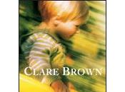 [Chronique] enfant Clare Brown