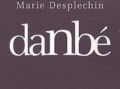 """Danbé"" Cissoko Marie Desplechin livre voyageur"