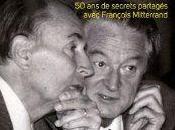 Coups blessures secrets partagés avec François Mitterrand