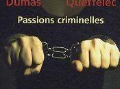 Passions criminelles Mireille DUMAS Yann QUEFFELEC