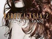 Rebecca Kean Pacte Sang Cassandra Donnell