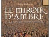 Croisée Mondes, tome Miroir d'Ambre