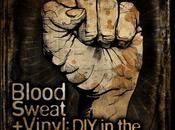 Blood, Sweat Vynil, documentaire