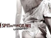 Spit Your Grave, épouvantablement effrayant
