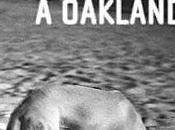Critique Bienvenue Oakland d'Eric Miles Williamson