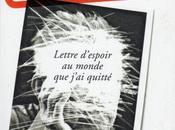 Insolvables Lettre d'espoir monde j'ai quitté, éditions Flammarion (extrait