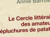 Lire Cercle littéraire amateurs d'épluchures patates Mary Shaffer Annie Barows.