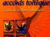 Quatre Accords Toltèques chevalerie relationnelle