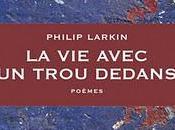 Philip Larkin, This Verse, soit Dit, Dimanche poétique