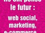 pensé futur: social, marketing, e-commerce…