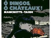 Dingos, Châteaux