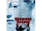 """""""Dernière séance"""" slasher movie romantique"""