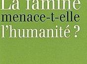 famine menace-t-elle l'humanité Jean-Philippe Feldman